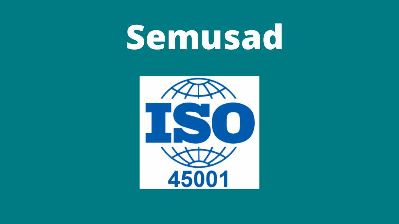 Semusad obtiene el certificado ISO 45001 para empresas de Prevención de Riesgos Laborales